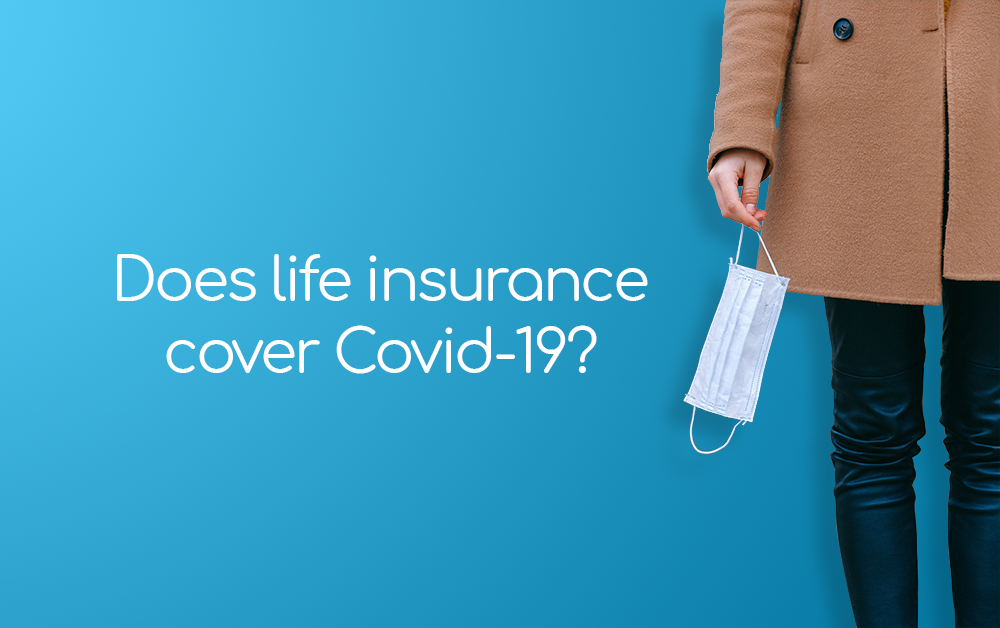 does life insurance pay out over covid?